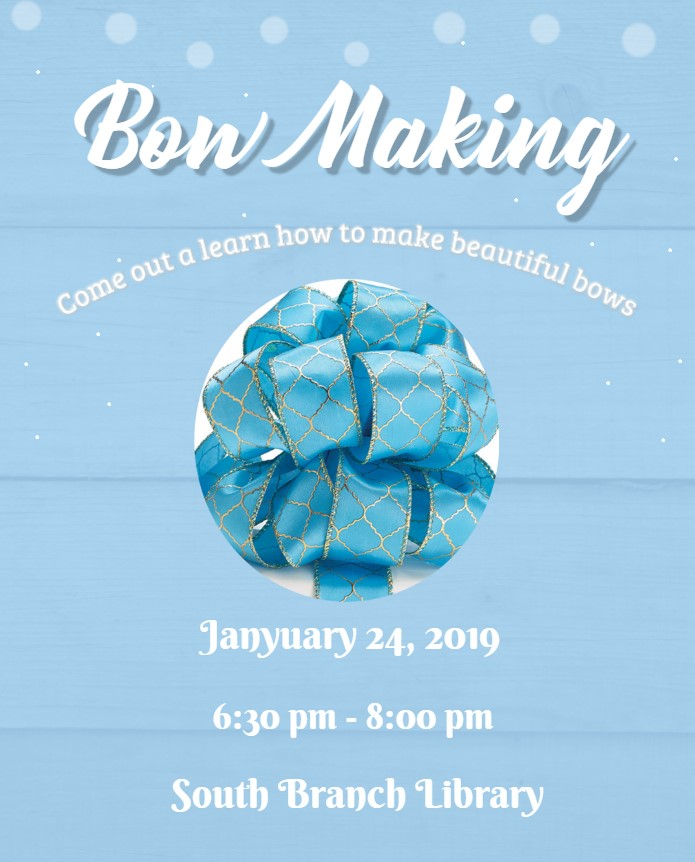 Bow Making Workshop @ South Branch Library