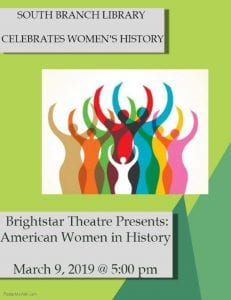 Brightstar Theatre Present: American Women in History @ South Branch Library