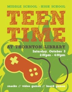 Teen Time @ Thornton Library