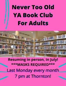 Never Too Old: YA Book Club for Adults @ Richard H. Thornton Library